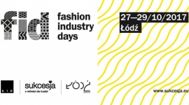 Łódź Fashion Industry Days w Sukcesji LIFESTYLE, Moda -