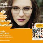 Odważona Poznań, spotkanie autorskie z Danutą Awolusi