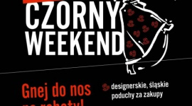 POD PRĄD, CZYLI FEST CZORNY WEEKEND W GALERII KATOWICKIEJ LIFESTYLE, Moda - Podejmowanie działań na przekór wszystkim ma sens! Udowodni to Galeria Katowicka, która – czerpiąc z lokalnej tradycji – zaprosi mieszkańców Śląska do świętowania Black Friday. W dniach 23-24 listopada odbędzie się – Czorny Piontek, a dokładniej Fest Czorny Weekend.