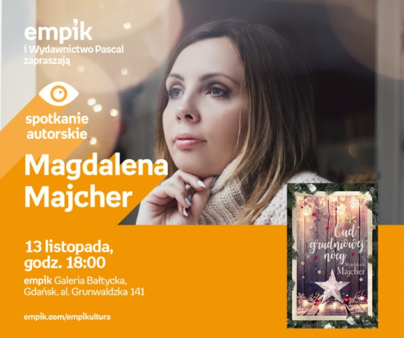 Magdalena Majcher   Empik Galeria Bałtycka