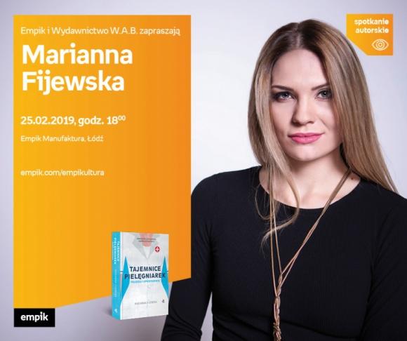 """MARIANNA FIJEWSKA – """"TAJEMNICE PIELĘGNIAREK. PRAWDA I UPRZEDZENIA."""" – ŁÓDŹ"""