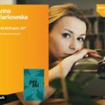 Anna Ciarkowska w Szczecinie – spotkanie autorskie