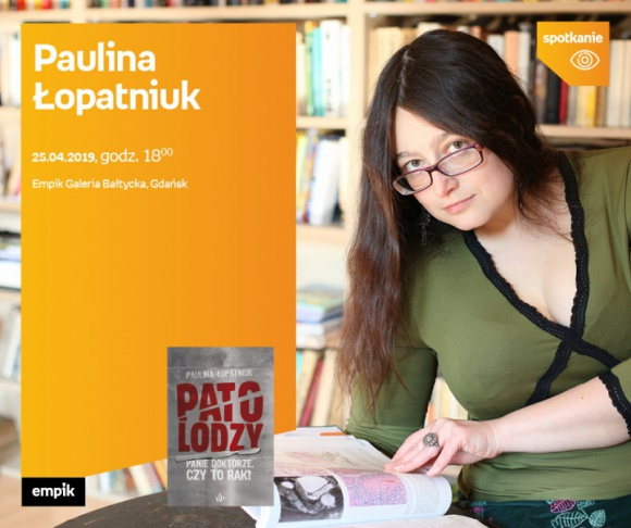 Paulina Łopatniuk   Empik Galeria Bałtycka
