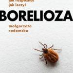 Czy grozi nam epidemia boreliozy?