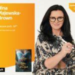 NINA MAJEWSKA-BROWN – SPOTKANIE AUTORSKIE – ŁÓDŹ