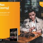 MAX CZORNYJ – SPOTKANIE AUTORSKIE – ŁÓDŹ