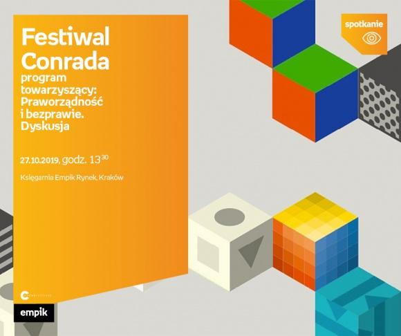 Festiwal Conrada. Program towarzyszący: Praworządność i bezprawie. Dyskusja | Ks
