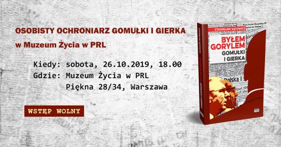 Osobisty ochroniarz Gomułki i Gierka w Muzeum Życia w PRL