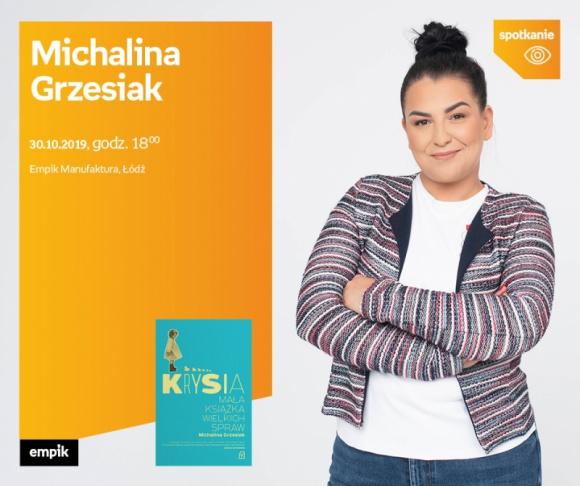 MICHALINA GRZESIAK – SPOTKANIE AUTORSKIE – ŁÓDŹ