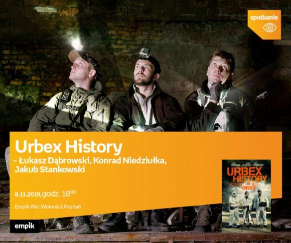 Urbex History – spotkanie w Poznaniu