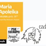 "Maria Apoleika (""Psie sucharki"") | Empik Plac Wolności"