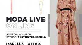 Moda Live Online w Galerii Klif w Gdyni już 22 lipca LIFESTYLE, Moda - W Galerii Klif w Gdyni odbędzie się kolejne spotkanie Moda Live Online. W środę 22 lipca stylistka Katarzyna Kobiela zaprezentuje zestawy marki Marella, której towarzyszyć będzie biżuteria marki Tous.