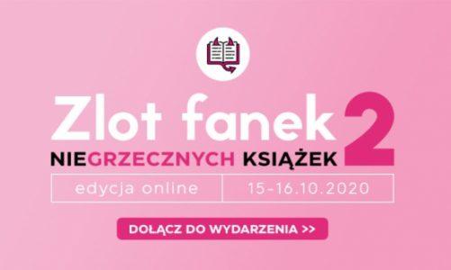 Już dziś startuje Zlot Fanek Niegrzecznych Książek!
